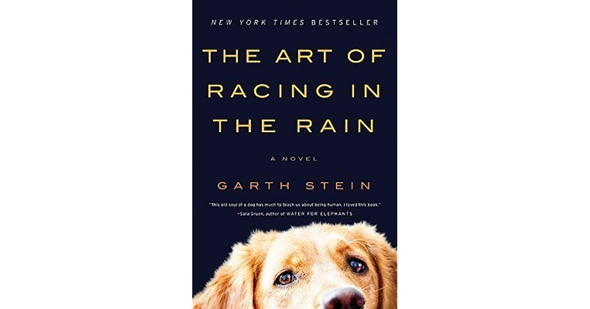 art of racing in the rain March 1 - march 24, 2018 based on the new york times best selling novel by garth stein enzo knows he is different from other dogs: a philosopher with a nearly human soul, he has educated himself by watching television extensively and by listening very closely to the words of his master, denny swift, an up-and-coming race car driver.