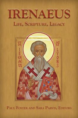 Irenaeus-Life, Scripture, Legacy