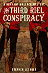 The Third Riel Conspiracy