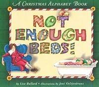 Not Enough Beds!: A Christmas Alphabet Book
