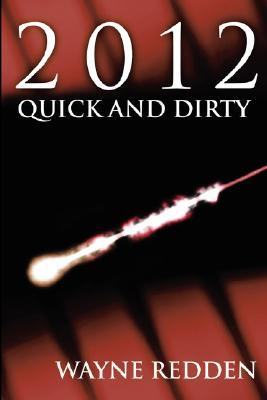 2012 Quick and Dirty