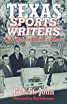 Texas Sports Writers: The Wild And Wacky Years