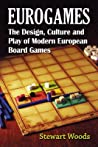 Eurogames by Stewart Woods