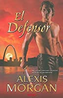 El Defensor (Paladines, #2)