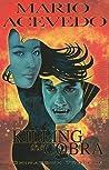 Killing the Cobra Chinatown Trollop (Felix Gomez)
