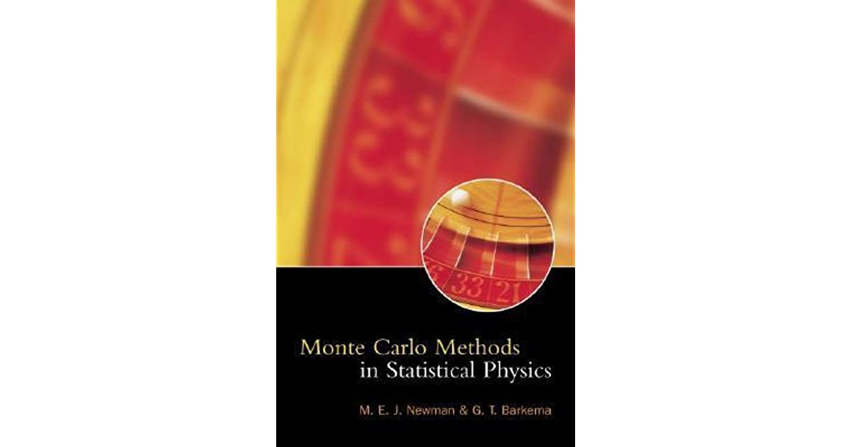 Monte Carlo Methods in Statistical Physics by Mark Newman
