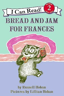 https://www.goodreads.com/book/show/6941365-bread-and-jam-for-frances
