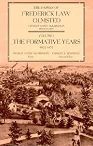 The Papers of Frederick Law Olmsted: The Formative Years, 1822–1852