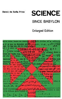 Science Since Babylon: Enlarged Edition