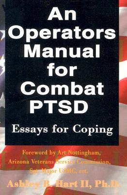 An Operators Manual for Combat PTSD