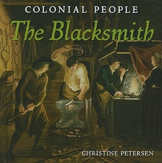 Colonial People: The Blacksmith