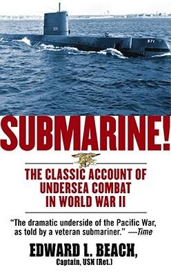 Submarine! by Edward L. Beach