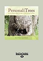 Personalitrees: Let the Human Spirit Awaken in the Presence of Trees