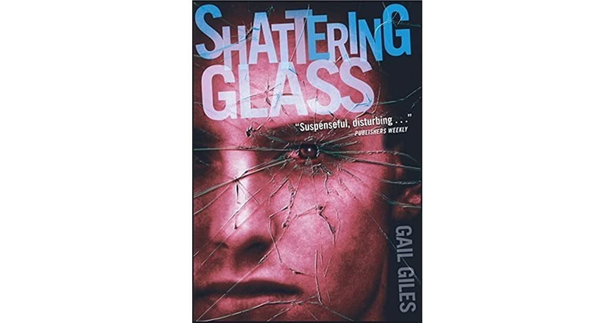 shattering glass book report