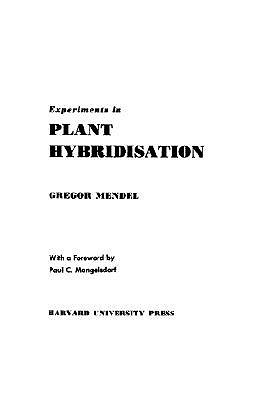 Experiments in Plant Hybridisation (Revised)
