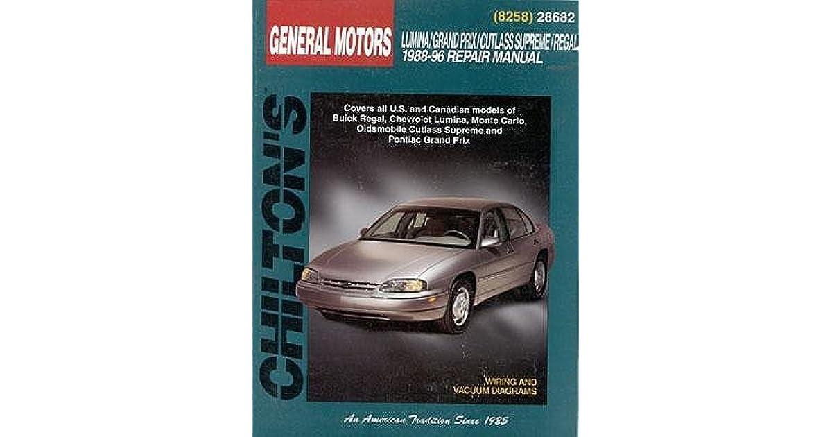 Cutlass Supreme /& Regal 1988-96 Grand Prix Chilton Manual 28682 GM: Lumina