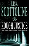 Rough Justice (Rosato & Associates, #3)