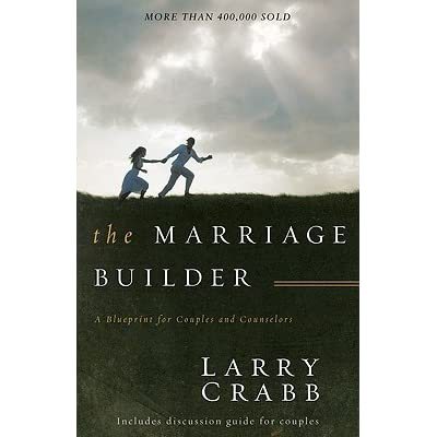 the marriage builder by larry crabb reviews discussion. Black Bedroom Furniture Sets. Home Design Ideas