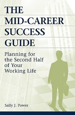 The-Mid-Career-Success-Guide-Planning-for-the-Second-Half-of-Your-Working-Life