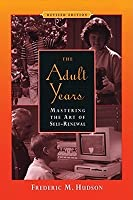 The Adult Years: Mastering the Art of Self-Renewal
