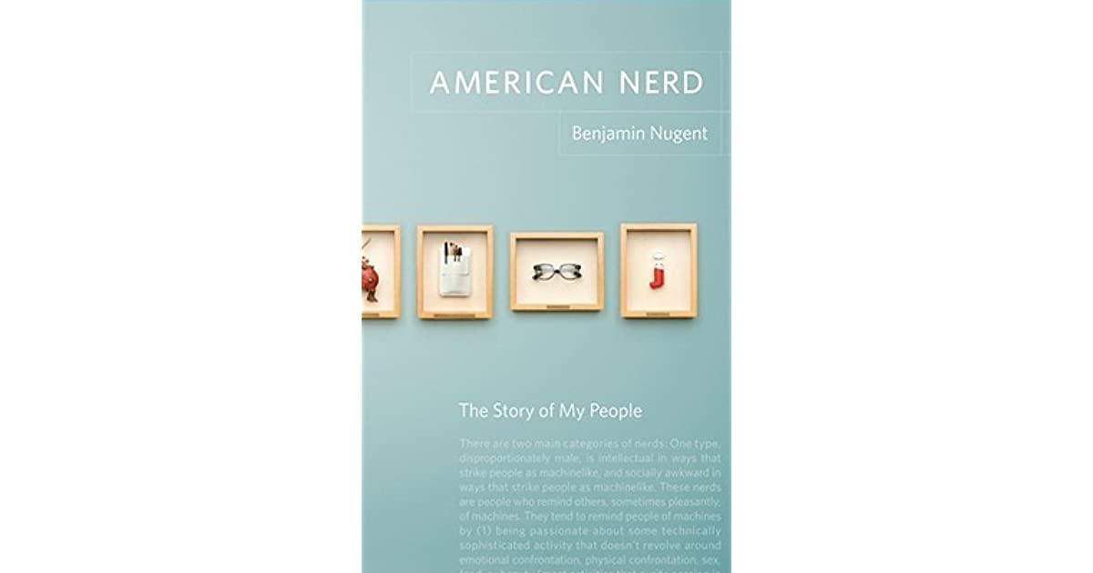 nerd culture essay A nerd is someone who isn't socially adept enough when kid culture was new and harsh i've said some harsh things in this essay.
