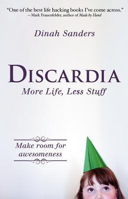 Discardia by Dinah Sanders