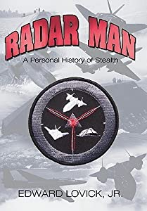 Radar Man: A Personal History of Stealth