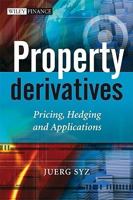 Property Derivatives  Pricing, Hedging and Applications