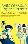 Manstealing for Fat Girls