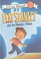 Flat Stanley and the Haunted House (I Can Read! 2)