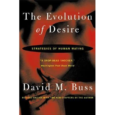 The Evolution Of Desire Strategies Of Human Mating Pdf