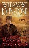 Massacre at Powder River (Matt Jensen: The Last Mountain Man, #7)