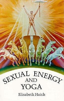 [Elisabeth Haich] Sexual Energy and Yoga