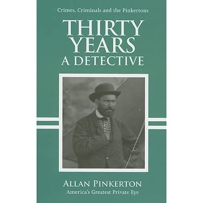 pinkertons detective agenc essay Pinkerton's national detective agency has 2,000 active agents and 30,000 reserves causing the state of ohio to outlaw the agency,.