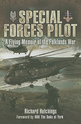 Special Forces Pilot A Flying Memoir of the Falkland War