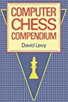 Computer Chess Compendium by David N.L. Levy