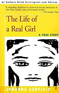 The Life of a Real Girl: A True Story
