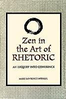 Zen in the Art of Rhetoric