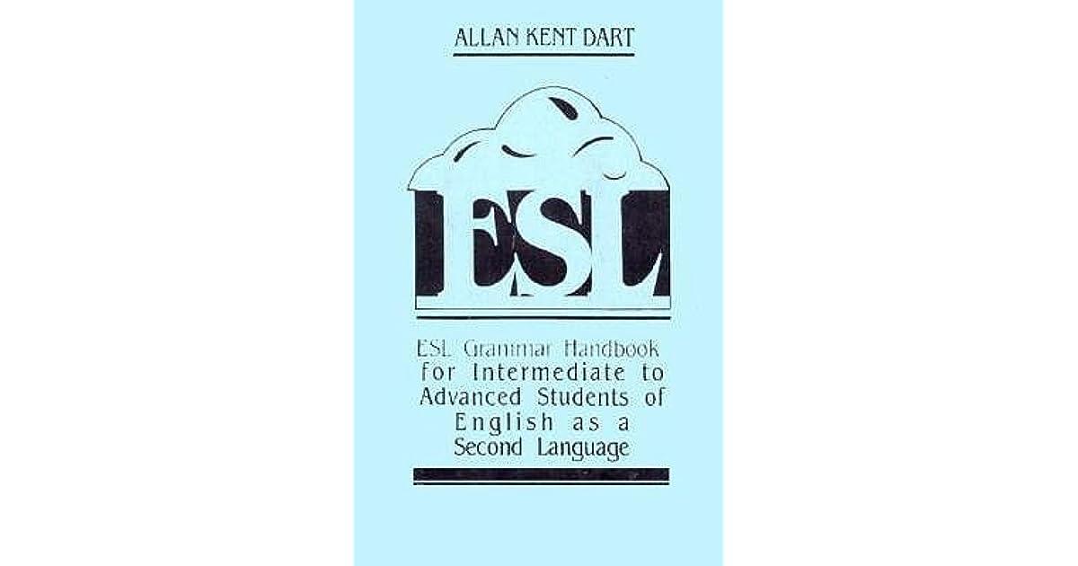 ESL Grammar Handbook for Intermediate to Advanced Students