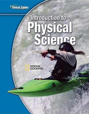 Glencoe Introduction to Physical Science, Grade 8, Student Edition
