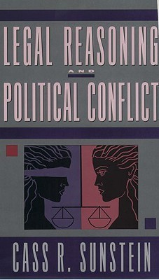 Legal Reasoning and Political Conflict, 2nd edition