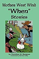 Mother West Wind 'When' Stories