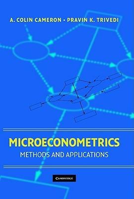Microeconometrics: Methods and Applications