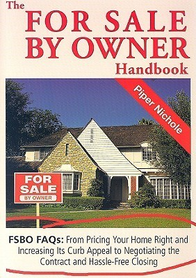 The for Sale by Owner Handbook by Piper Nichole