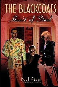 The Black Coats: Heart Of Steel