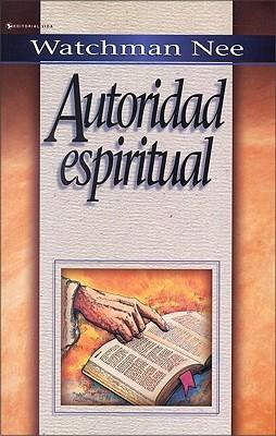 Spiritual Authority by Watchman Nee