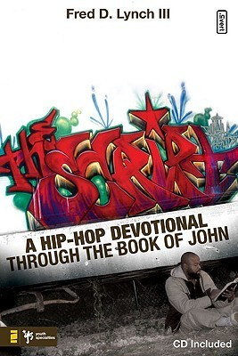 The Script - A Hip-Hop Devotional through the Book of John