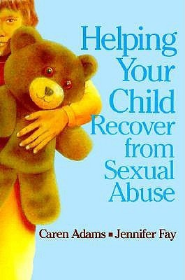Helping-Your-Child-Recover-from-Sexual-Abuse