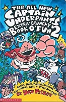 Captain Underpants Extra Crunchy Book O' Fun (Captain Underpants)