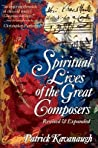 The Spiritual Lives of the Great Composers